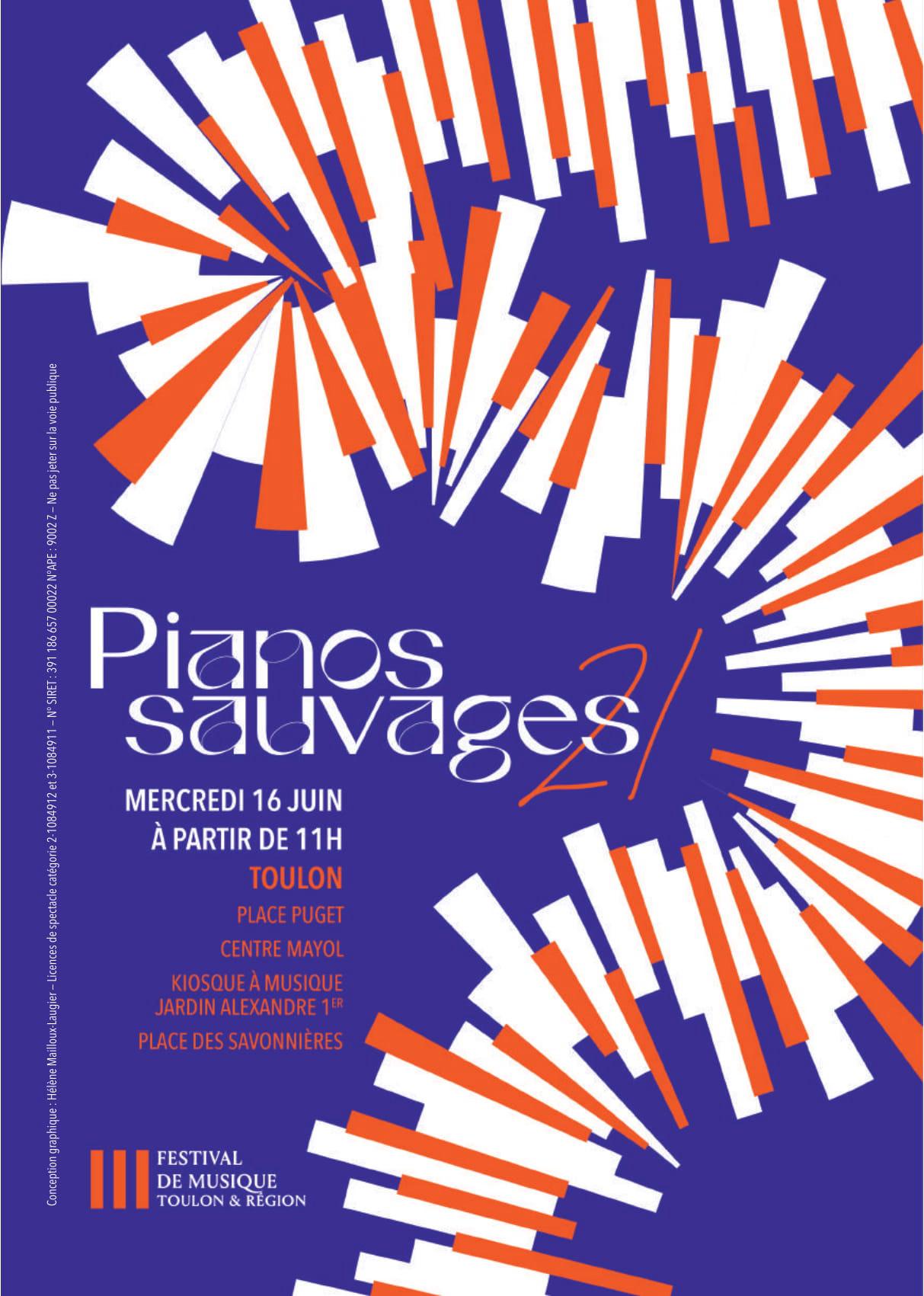 Pianos Sauvages - Festival de Musique de Toulon & Région